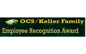 OCS/Keller Family Employee Recognition Awards